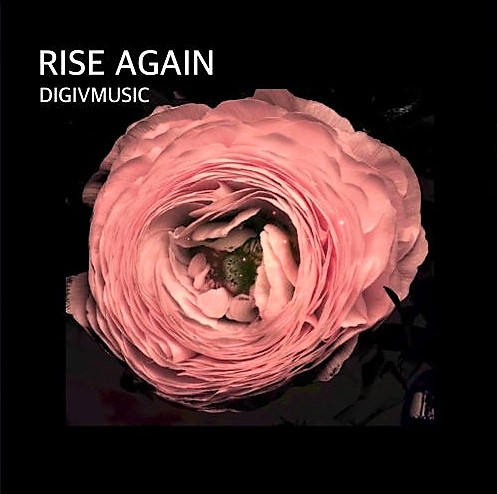 Ambient classical fusion 'Rise Again' by DIGIVMUSIC
