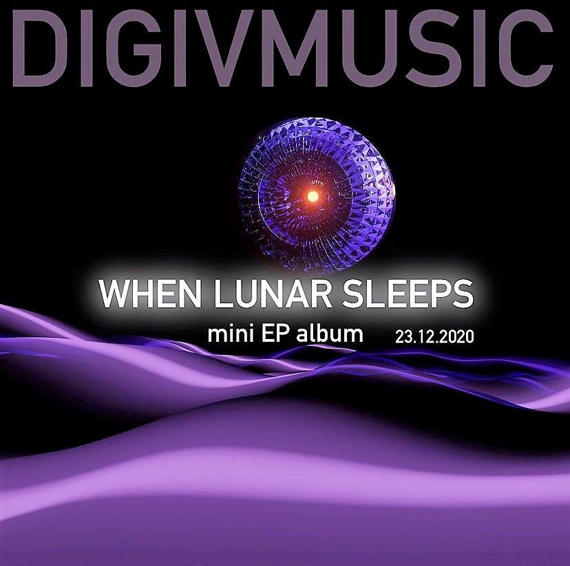 Mini EP album When Lunar Sleeps by DIGIVMUSIC