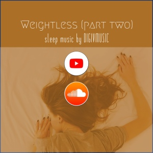 Weightless Part Two album cover by ambient composer DIGIVMUSIC, 20th August 2021.